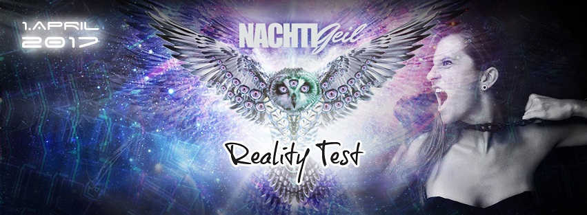NachtiGeil - Reality Test - in Berlin